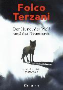 Cover-Bild zu Der Hund, der Wolf und das Geheimnis (eBook) von Terzani, Folco