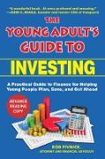 Cover-Bild zu The Young Adult's Guide to Investing (eBook) von Pivnick, Rob