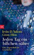 Cover-Bild zu Yalom, Irvin D.: Jeden Tag ein bißchen näher