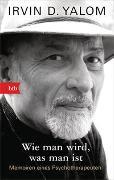 Cover-Bild zu Yalom, Irvin D.: Wie man wird, was man ist