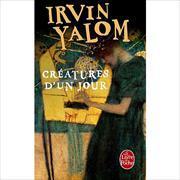 Cover-Bild zu Yalom, Irvin: Creatures d un jour