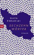Cover-Bild zu Ebrahimi, Nava: Sechzehn Wörter