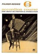 Cover-Bild zu Palmer, Willard A.: Palmer-Hughes Accordion Course, Bk 6: For Group or Individual Instruction
