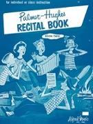 Cover-Bild zu Palmer, Willard A.: Palmer-Hughes Accordion Course Recital Book, Bk 2: For Individual or Class Instruction