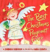 Cover-Bild zu The Best Christmas Pageant Ever (picture book edition) von Robinson, Barbara