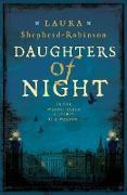 Cover-Bild zu Daughters of Night (eBook) von Shepherd-Robinson, Laura