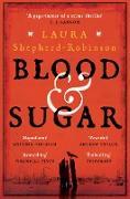 Cover-Bild zu Blood & Sugar (eBook) von Shepherd-Robinson, Laura