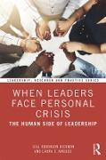 Cover-Bild zu When Leaders Face Personal Crisis (eBook) von Robinson Hickman, Gill