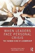 Cover-Bild zu When Leaders Face Personal Crisis von Robinson Hickman, Gill