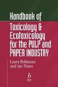 Cover-Bild zu Handbook of Toxicology and Exotoxicology for the Paper Industry von Robinson, Laura