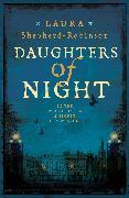 Cover-Bild zu Daughters of Night von Shepherd-Robinson, Laura