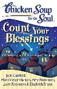 Cover-Bild zu Chicken Soup for the Soul: Count Your Blessings von Canfield, Jack