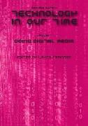 Cover-Bild zu Technology in Our Time, Volume I von Robinson, Laura (Hrsg.)