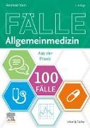 Cover-Bild zu 100 Fälle Allgemeinmedizin (eBook) von Klein, Reinhold