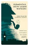 Cover-Bild zu Elementar, mein lieber Watson! von Kampa, Daniel (Hrsg.)