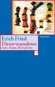 Cover-Bild zu Fried, Erich: Unverwundenes