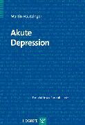 Cover-Bild zu Akute Depression (eBook) von Hautzinger, Martin
