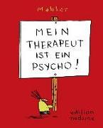 Cover-Bild zu Mahler, Nicolas: Mein Therapeut ist ein Psycho!