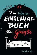 Cover-Bild zu Mahler, Nicolas: Das kleine Einschlafbuch für Große
