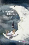 Cover-Bild zu I racconti delle fate von Collodi, Carlo