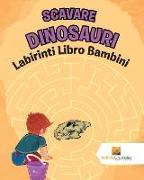 Cover-Bild zu Scavare Dinosauri von Activity Crusades