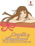 Cover-Bild zu Capelli E Accessori von Coloring Bandit