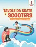 Cover-Bild zu Tavole Da Skate E Scooter von Coloring Bandit