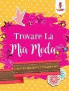 Cover-Bild zu Trovare La Mia Moda von Coloring Bandit