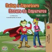 Cover-Bild zu Being a Superhero Essere un Supereroe von Shmuilov, Liz
