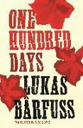 Cover-Bild zu Barfuss, Lukas: One Hundred Days