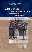 Cover-Bild zu Jochmann-Gesellschaft Heidelberg (Chefred.): Jochmann-Studien / Carl Gustav Jochmann - Ein Kosmopolit aus Pernau