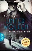 Cover-Bild zu Unter Wölfen - Der verborgene Feind von Beer, Alex