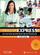 Cover-Bild zu Objectif Express 2 - Nouvelle édition. Livre de l'élève + DVD-ROM (inclus corrigés) von Dubois, Anne-Lyse