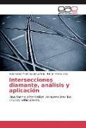 Cover-Bild zu Martínez Estupiñan, Yerly Fabian: Intersecciones diamante, análisis y aplicación