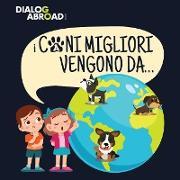 Cover-Bild zu I Cani Migliori Vengono Da von Books, Dialog Abroad