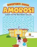 Cover-Bild zu Divertenti Giochi Amorosi von Activity Crusades