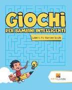 Cover-Bild zu Giochi Per Bambini Intelligenti von Activity Crusades