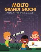 Cover-Bild zu Molto Grandi Giochi von Activity Crusades