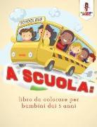 Cover-Bild zu A Scuola von Coloring Bandit