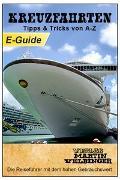 Cover-Bild zu Kreuzfahrten Tipps & Tricks von A-Z - VELBINGER Reiseführer (eBook) von Velbinger, Martin