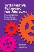 Cover-Bild zu Wells, Marcella: Interpretive Planning for Museums