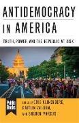 Cover-Bild zu Klinenberg, Eric (Hrsg.): Antidemocracy in America