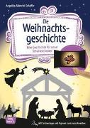 Cover-Bild zu Albrecht-Schaffer, Angelika: Die Weihnachtsgeschichte