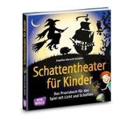 Cover-Bild zu Albrecht-Schaffer, Angelika: Schattentheater für Kinder