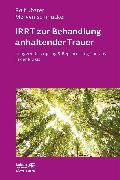 Cover-Bild zu Köster, Rolf: IRRT zur Behandlung anhaltender Trauer