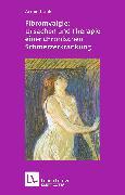 Cover-Bild zu Köhler, Armin: Fibromyalgie: Ursachen und Therapie einer chronischen Schmerzerkrankung (Leben lernen, Bd. 228)