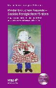 Cover-Bild zu Schmitman Pothmann, Marion: Kinder brauchen Freunde - Soziale Fertigkeiten fördern (Leben lernen, Bd. 229)