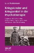 Cover-Bild zu Reddemann, Luise: Kriegskinder und Kriegsenkel in der Psychotherapie