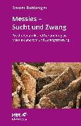 Cover-Bild zu Rehberger, Rainer: Messies - Sucht und Zwang
