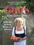 Cover-Bild zu Lust-Sauberer, Elisabeth: Gutes fürs ganze Jahr
